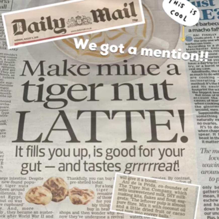 The Daily Mail LOVES a Tiger Nut Latte!